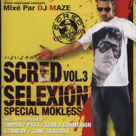 Scred Connexion - Scred Selexion Volume 3