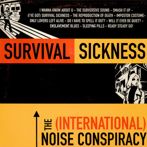 (International) Noise Conspiracy, The - Survival Sickness