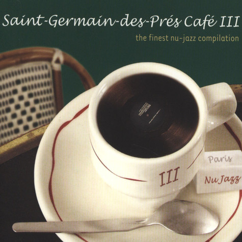 Saint Germain Des Pres Cafe - Volume 3