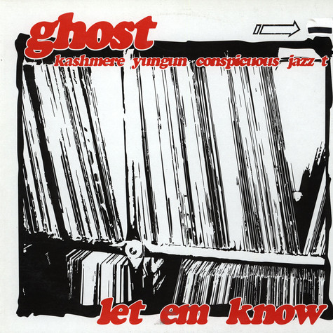 Ghost - Let em know feat. Kashmere