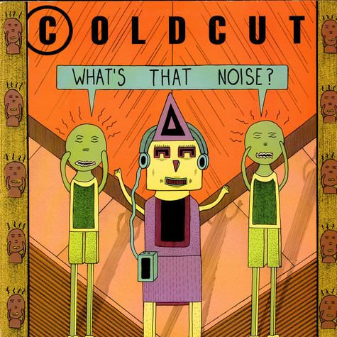 Coldcut - What's That Noise?