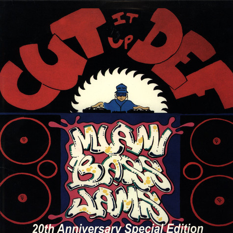 Cut It Up Def presents - Miami Bass jams
