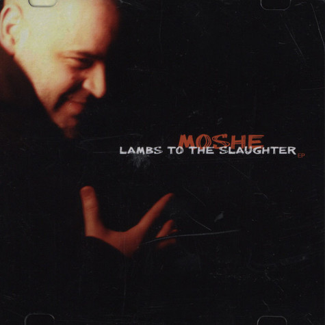 Moshe - Lambs To The Slaughter
