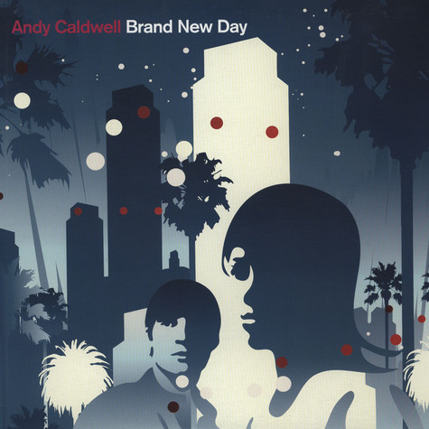 Andy Caldwell - Brand New Day