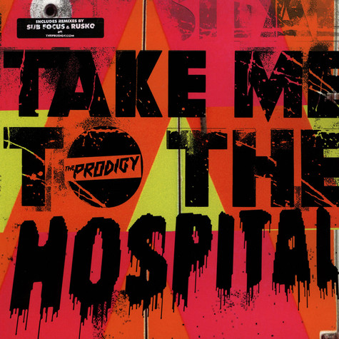 Prodigy, The - Take Me To The Hospital Rusko Remix