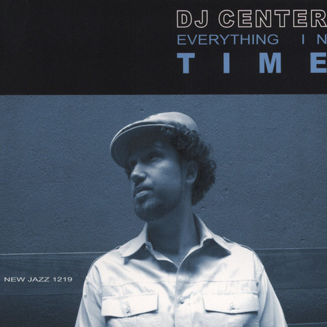 DJ Center - Everything In Time