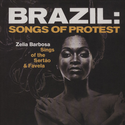 Zelia Barbosa - Brazil: Songs Of Protest