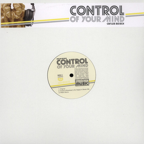 Carlos Reisch - Control Of Your Mind EP