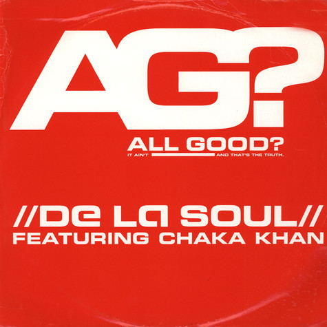 De La Soul - All good ? feat. Chaka Khan