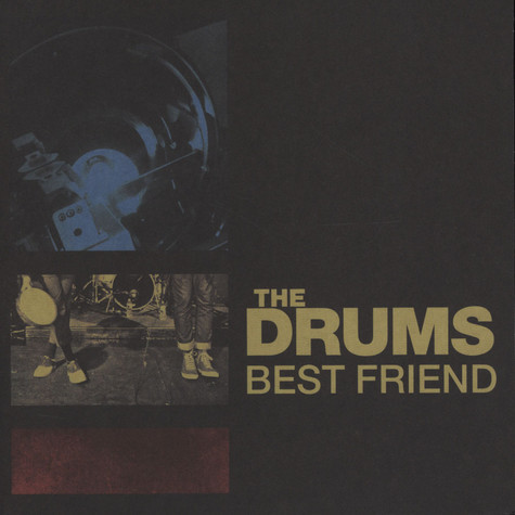 Drums, The - Best Friend