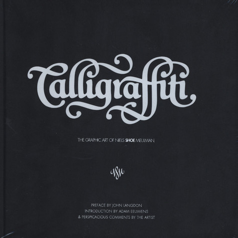 "Calligraffiti - The Graphic Art Of ""Shoe"""