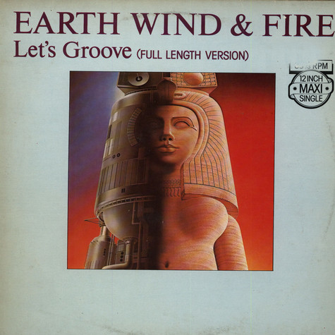 Earth Wind & Fire - Let's Groove (Full Length Version)