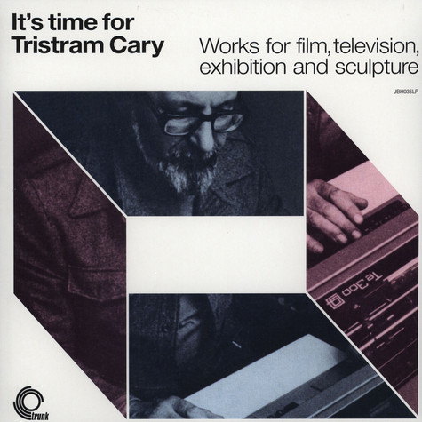 Tristram Cary - It's Time For Tristram Cary