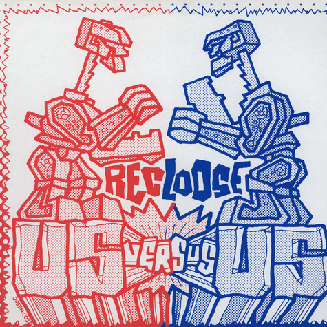 Recloose - Us vs. us