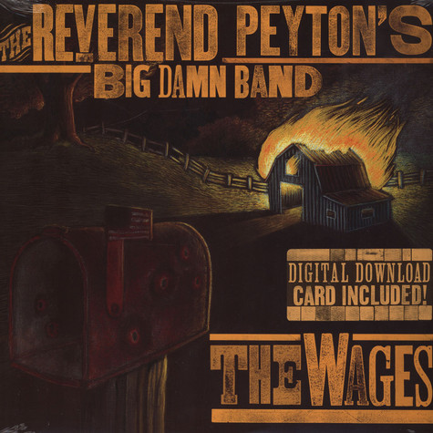 Reverend Peyton's Big Damn Band, The - The Wages