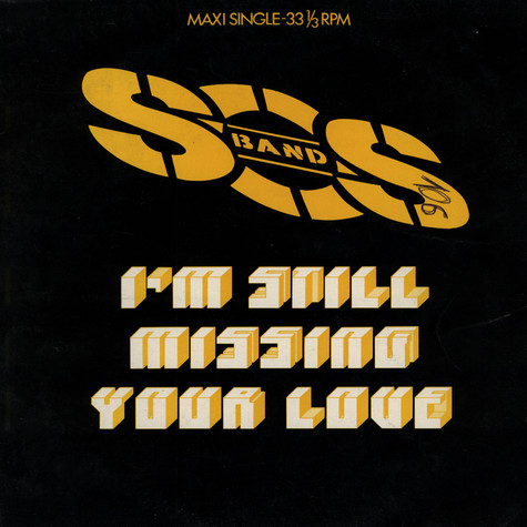 S.O.S. Band, The - I'm Still Missing Your Love