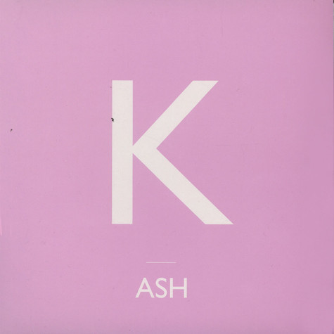 Ash - K - Song Of Your Desire