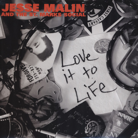 Jesse Malin & The St. Marks Social - Love It To Life