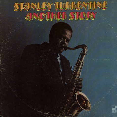 Stanley Turrentine - Another Story