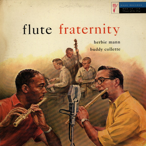 Herbie Mann / Buddy Collette - Flute Fraternity