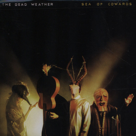 Dead Weather, The - Sea Of Cowards