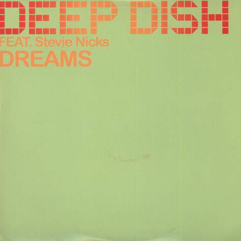 Deep Dish - Dreams feat. Steve Nicks