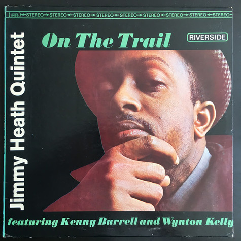 Jimmy Heath Quintet - On The Trail