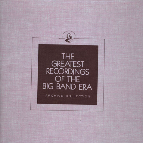 V.A. - The Greatest Recordings Of The Big Band Era - Harry James / Horace Heidt / Jack Jenney / Claude Hopkins