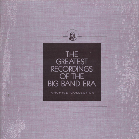 V.A. - The Greatest Recordings Of The Big Band Era - Kay Kyser / Joe Haymes / Paul Tremaine / Teddy Hill / Sonny Burke