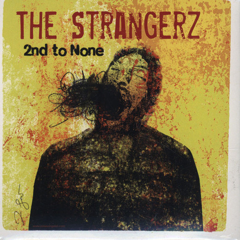 Strangerz, The - 2nd To None