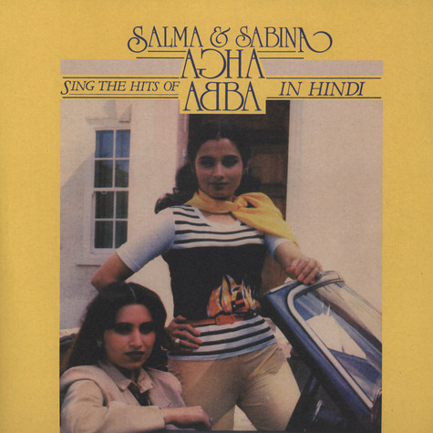 Salma & Sabina - Salma & Sabina Sing The Hits Of Abba In Hindi