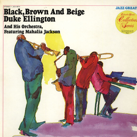 Duke Ellington And His Orchestra & Mahalia jackson - Black, Brown And Beige