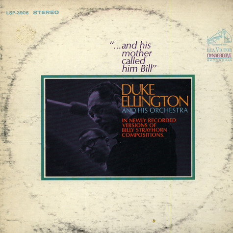 Duke Ellington And His Orchestra - ...And His Mother Called Him Bill