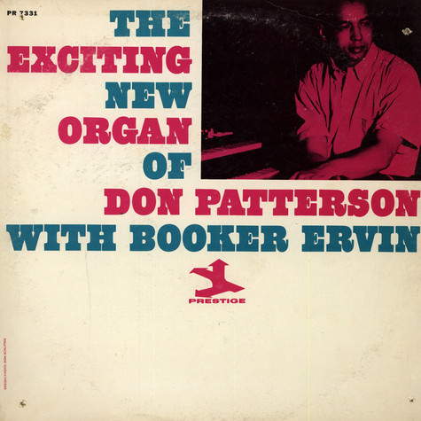 Don Patterson - The Exciting New Organ Of Don Patterson