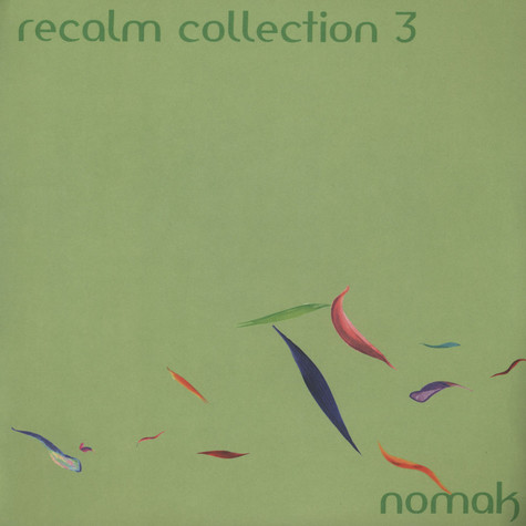 Nomak - Recalm Collection EP 3
