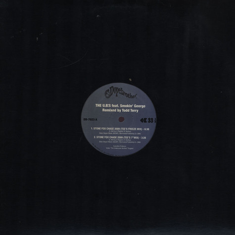 U.B's, The - Stone Fox Chase 2009 Todd Terry Remixes