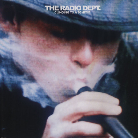 Radio Dept, The - Clinging To A Scheme