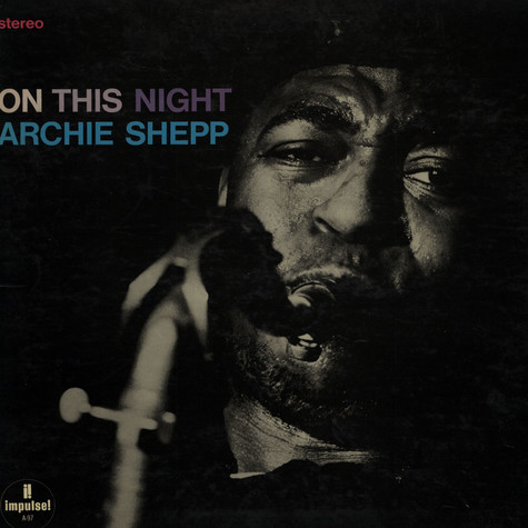 Archie Shepp - On This Night