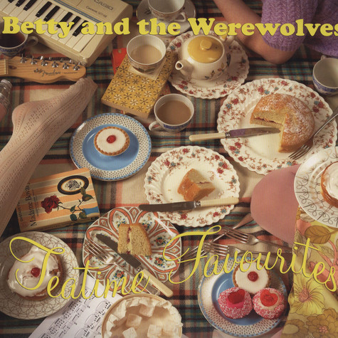 Betty & The Werewolves - Teatime Favourites