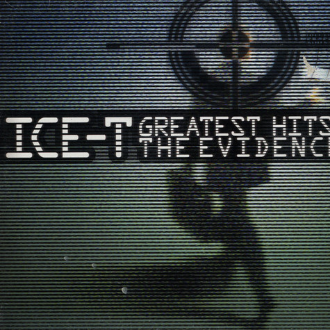 Ice T - Greatest hits: the evidence
