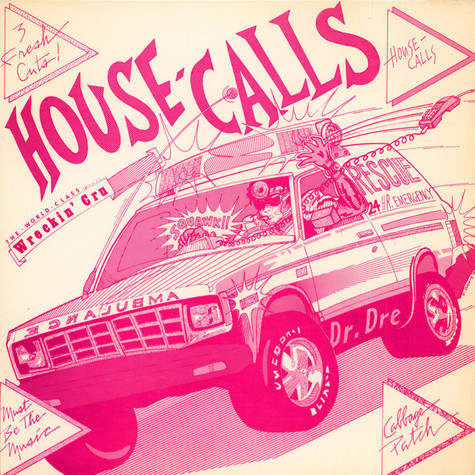 World Class Wreckin Cru - House Calls