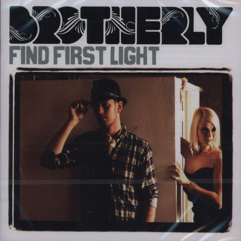 Brotherly - Find First Light