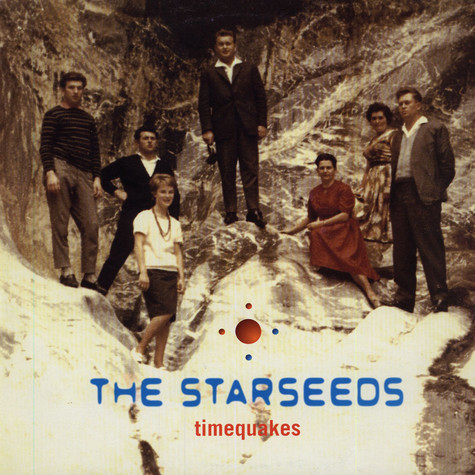 Starseeds, The - Timequakes