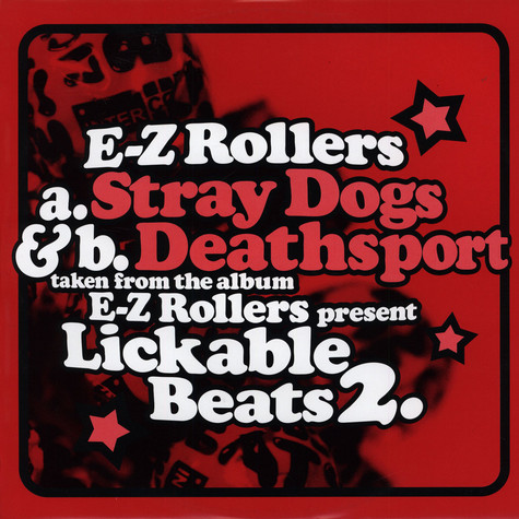 E-Z Rollers - Stray Dogs