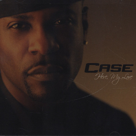 Case - Here My Love