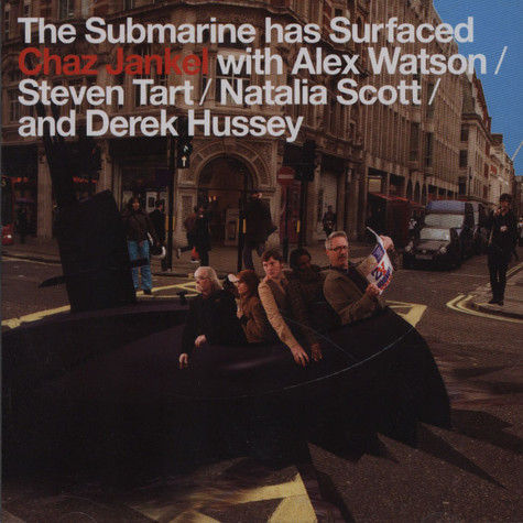 Chaz Jankel - The Submarine Has Surfaced