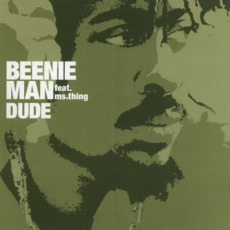 Beenie Man - Dude feat. Ms.Thing