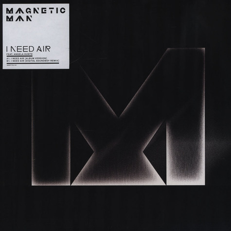 Magnetic Man - I Need Air