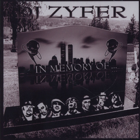 DJ Zyfer - In Memory Of ...