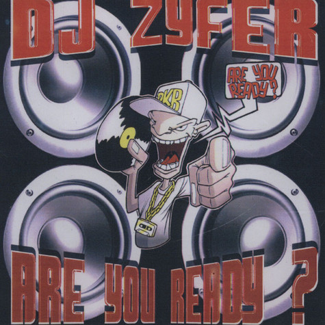 DJ Zyfer - Are You Ready?